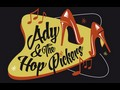 Ady & The Hop Pickers