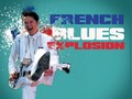 French Blues Explosion