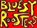 Bluesy Roosters