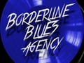 Borderline Blues Agency