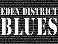 EDEN DISTRICT BLUES