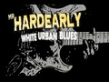 Mr Hardearly & The Blues Thangs