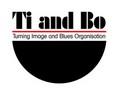 Ti and Bo