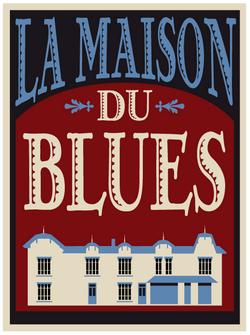 maison du blues